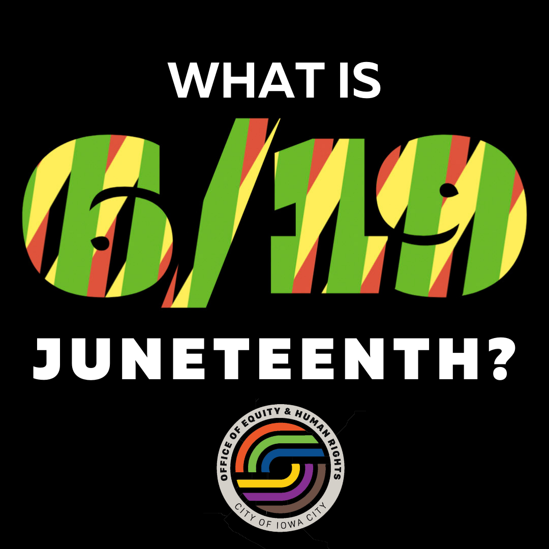 A graphic that reads 'what is Juneteenth' with the date '6/19' also shown.