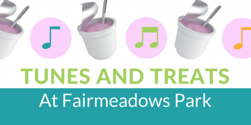 promo graphic for Tunes and Treats at Fairmeadows Park
