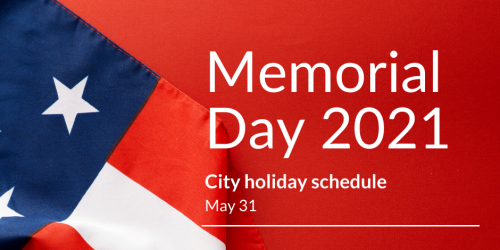 The schedule of Memorial Day closures is shown in a graphic that has an American flag on it.