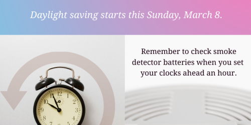 A graphic telling people to check their smoke detector batteries when daylight saving time starts on March 8, 2020.