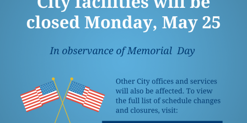 A graphic noting Memorial Day on Monday, May 25, 2020.