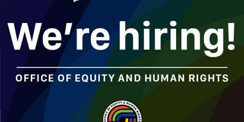 A graphic promoting an internship with the Office of Equity and Human Rights.