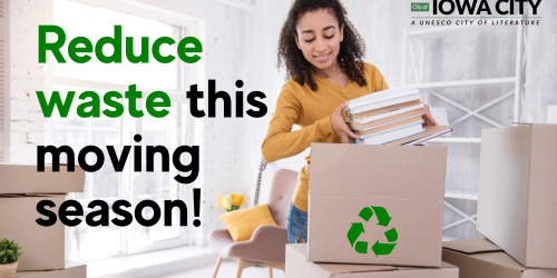 """A photo of a woman packing is shown with text that reads """"Reduce waste this moving season!"""""""