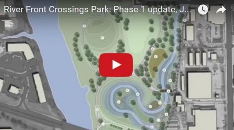 River Front Crossings Park Phase 1 Video Update