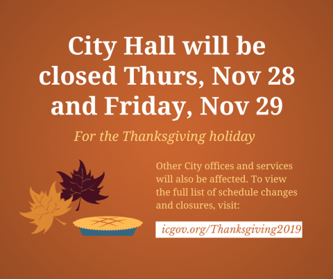 Graphic saying City offices will be closed Thursday, Nov. 28, 2019, and Friday, Nov. 29, 2019, for Thanksgiving.