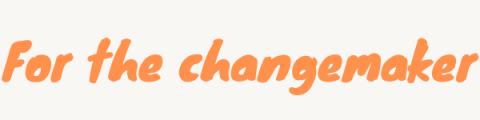 for the changemaker section header