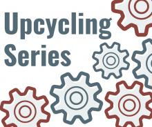 Upcycling Series graphic