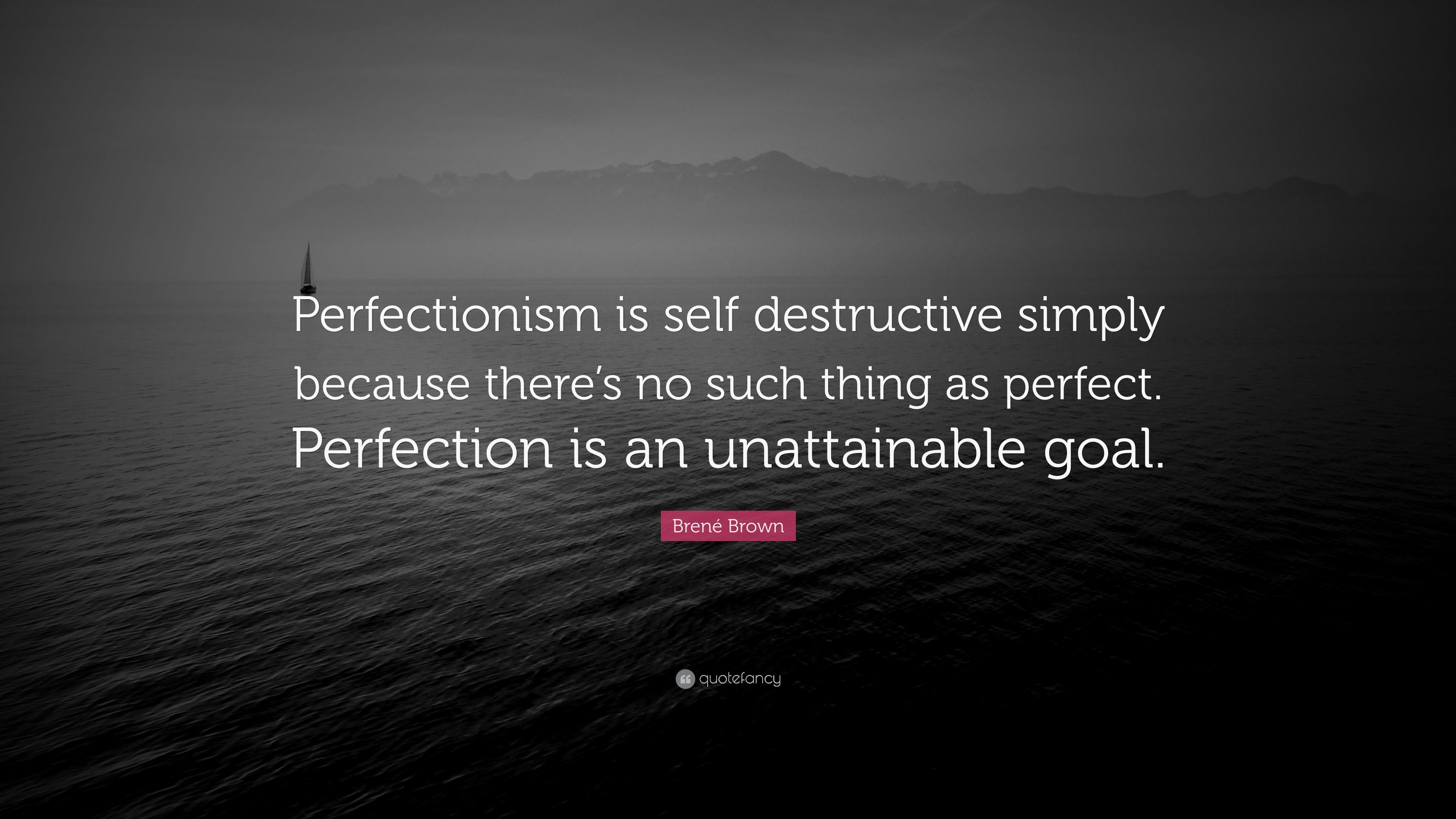 Brene Brown Perfection Quote