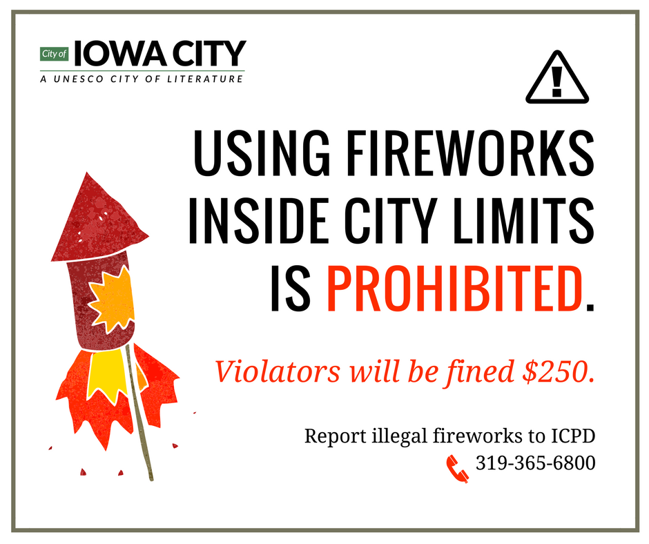 A graphic depicting that firework use is illegal in Iowa City.